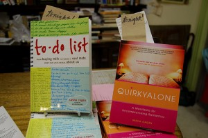 My books To-Do List and Quirkyalone (and a third on the way!).