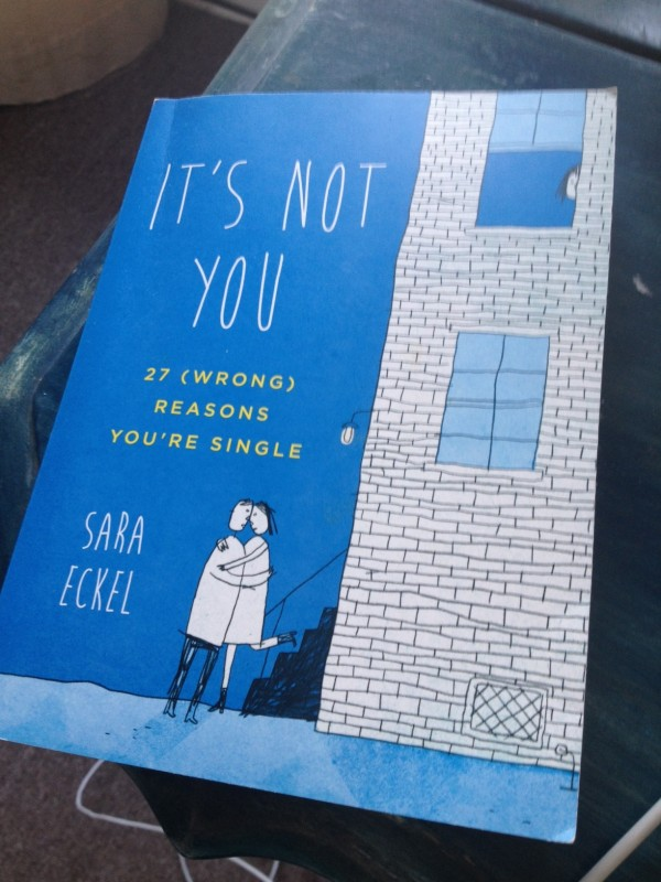 It's Not You is a wise new book for single women