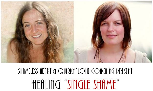 Healing Single Shame Sasha Cagen Marina Smerling